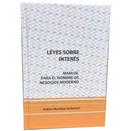 LEYES SOBRE INTERÉS  ( MANUAL PARA EL HOMBRE DE NEGOCIOS MODERNO )