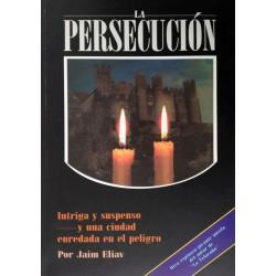 LA PERSECUSIÓN