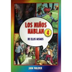 LOS NIÑOS HABLAN 4